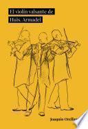 El violín valsante de Huis. Armadel