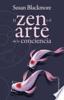 El zen y el arte de la conciencia