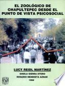 El Zoologico de Chapultepec Desde El Punto de Vista Psicosocial