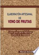 ELABORACIîN ARTESANAL DE VINO DE FRUTAS