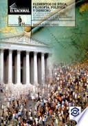 Elementos de ética, filosofía, política y derecho