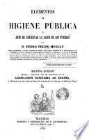 Elementos de higiene pública o Arte de conservar la salud de los pueblos