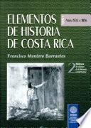 Elementos de historia de Costa Rica: 1502-1856