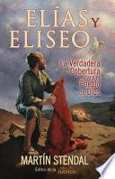 Elias Y Eliseo: El Manto Para El Pueblo de Dios
