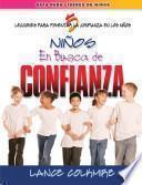 En busca de confianza 5 Lecciones para fomentar la confianza en los niños
