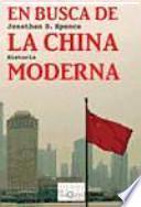 En busca de la China moderna