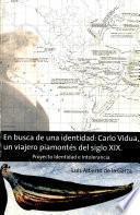 En busca de una identidad : Carlo Vidu, un viejero piamontés del siglo XIX