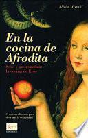 En la cocina de Afrodita