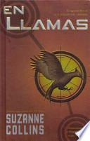 En Llamas / Catching Fire