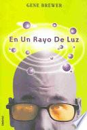 En UN Rayo De Luz