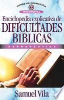 Enciclopedia de Dificultades Biblicas