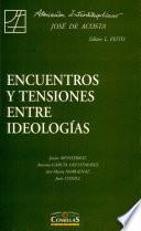 Encuentros y tensiones entre ideologías