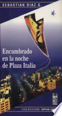 Encumbrado en la noche de Plaza Italia