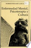 Enfermedad mental, psicoterapía y cultura