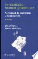 Enfermeria Medico-Quirurgica Necesidad de Nutricion y Eliminacion