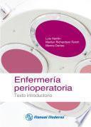 Enfermería perioperatoria. Texto introductorio