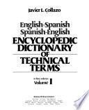 English-Spanish, Spanish-English, Encyclopedic Dictionary of Technical Terms