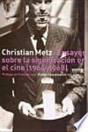 Ensayos sobre la significación en el cine (1964-1968)