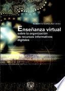 Enseñanza virtual sobre la organización de recursos informativos digitales