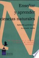 Enseñar y aprender ciencias naturales