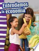Entendamos la economía (Understanding Economics)