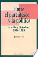 Entre el parentesco y la política