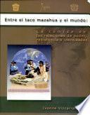 Entre el taco mazahua y el mundo--la comida de las relaciones de poder, resistencia e identidades