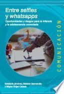 Entre selfies y whatsapps