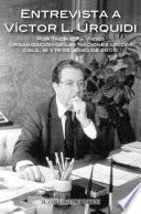 Entrevista a Víctor L. Urquídi por Thomas G. Weiss.