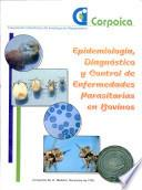 Epidemiologia, Diagnostico Y Control de Enfermedades Parasitarias en Bonvinos