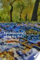 Epidemiología en la era del desarrollo sostenible