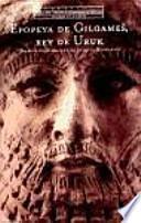 Epopeya de Gilgames, rey de Uruk