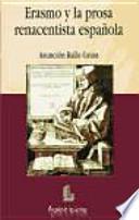Erasmo y la prosa renacentista española