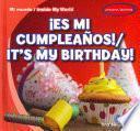 Es Mi Cumpleanos! / It's My Birthday!