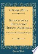 Escenas de la Revolución Hispano-Americana