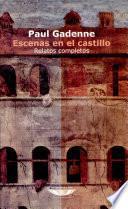 Escenas en el castillo