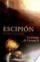 ESCIPIÓN. La trilogía de Cartago II