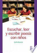 Escuchar, leer y escribir poesía con niños