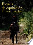 Escuela de equitación. El jinete completo