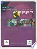 ESF two
