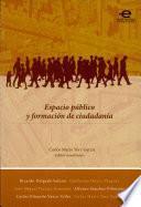 Espacio público y formación de ciudadanía