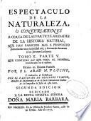 Espectaculo de la naturaleza ó Conversaciones acerca de las particularidades de la historia natural