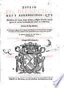 Espeio de bienechores y agradecidos qve contiene los siete libros de beneficios de Lucio Aneo Seneca ...