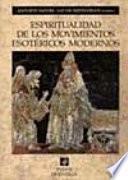 Espiritualidad de los movimientos esotéricos modernos
