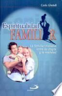 Espiritualidad familiar Ghidelli, Carlo. 1a. ed.