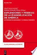 Esplendores y miserias de la evangelizacion de America