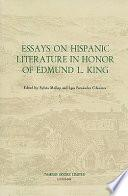Essays on Hispanic Literature in Honor of Edmund L. King