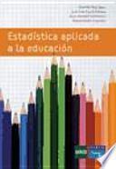 Estadística aplicada a la educación