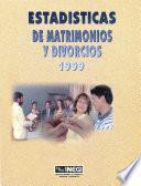 Estadísticas de matrimonios y divorcios 1999