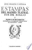 Estampas del Madrid teatral fin de siglo